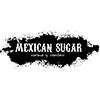 Mexican Sugar